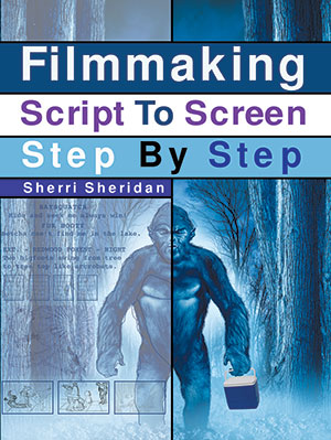 Filmmaking Script To Screen Step By Step
